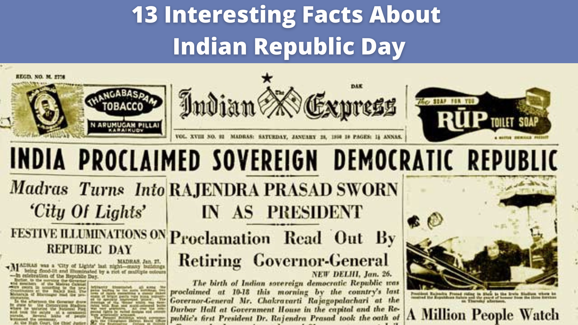 13 Interesting Facts About Indian Republic Day – January 26